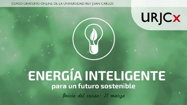 La Universidad Rey Juan Carlos lanza el curso gratuito 'Energía inteligente para un futuro sostenible'